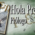 Hola Preciosa – Prólogo